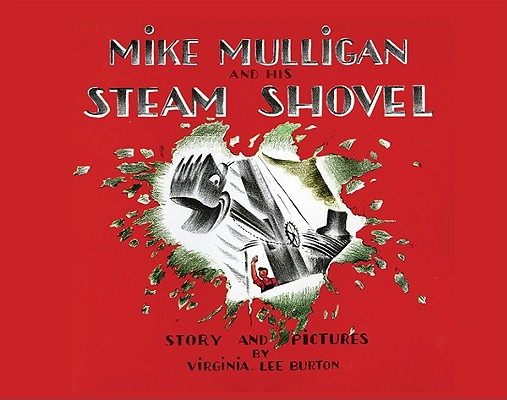 "Mike Mulligan and His Steam Shovel lap board book, ""Burton, Virginia Lee"""