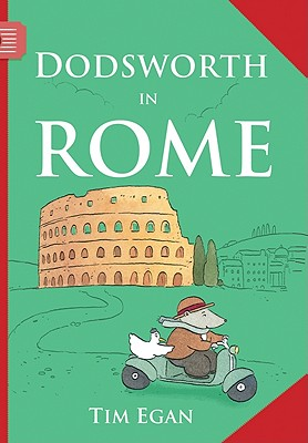 "Dodsworth in Rome (Dodsworth Book), ""Egan, Tim"""