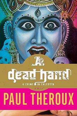 Image for A Dead Hand: A Crime in Calcutta