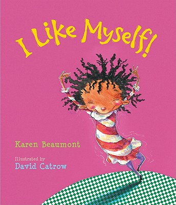 "I Like Myself! lap board book, ""Beaumont, Karen"""