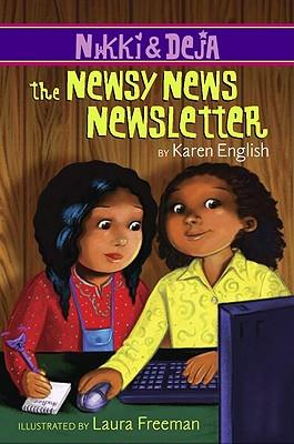 "Nikki and Deja: The Newsy News Newsletter (Nikki & Deja (Quality)), ""English, Karen"""