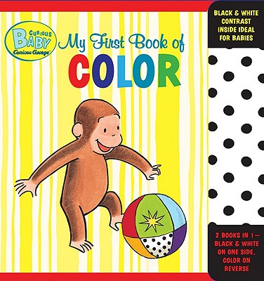 """Curious Baby My First Book of Color (Curious George Accordion-Fold Board Book) (Curious Baby Curious George), """"Rey, H. A."""""""