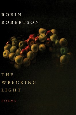 "Wrecking Light, ""Robertson, Robin"""