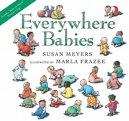 "Everywhere Babies lap board book, ""Meyers, Susan"""