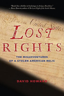"Lost Rights: The Misadventures of a Stolen American Relic, ""Howard, David"""