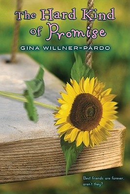"The Hard Kind of Promise, ""Willner-Pardo, Gina"""