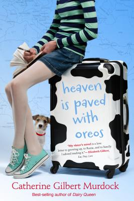 "Heaven Is Paved with Oreos, ""Murdock, Catherine Gilbert"""
