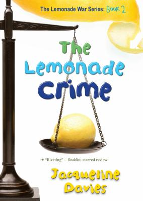 Image for The Lemonade Crime (The Lemonade War Series)