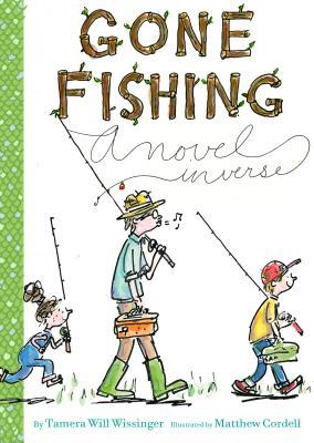 "Gone Fishing: A novel, ""Wissinger, Tamera Will"""