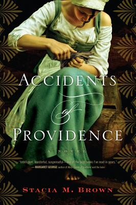 Accidents of Providence, Brown, Stacia M.