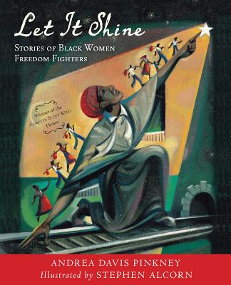 Image for Let It Shine: Stories of Black Women Freedom Fighters