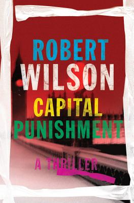 CAPITAL PUNISHMENT, ROBERT WILSON