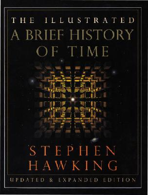 The Illustrated a Brief History of Time, Hawking, Stephen W.