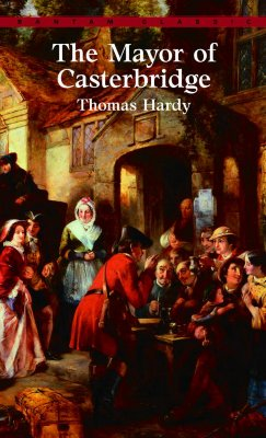 The Mayor of Casterbridge (Bantam Classics), Hardy,Thomas