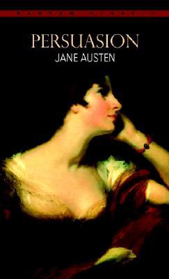 Persuasion (Bantam Classic), Jane Austen
