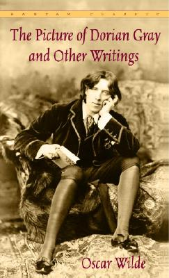 Image for The Picture of Dorian Gray and Other Writings (Bantam Classics)