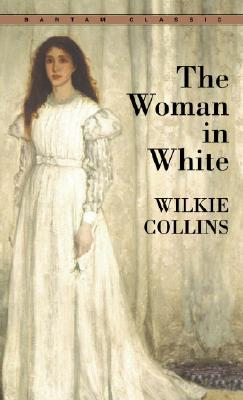 Image for The Woman in White (Bantam Classics)