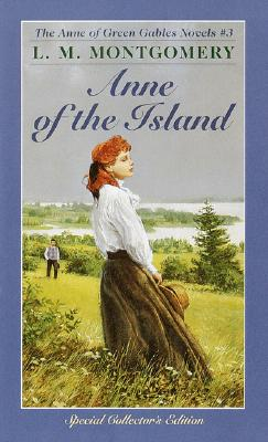Image for Anne of the Island (Anne of Green Gables, Book 3)