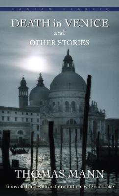 Death in Venice and Other Stories, THOMAS MANN