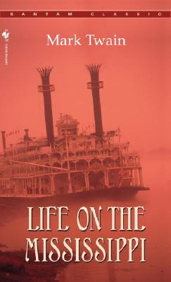 Image for Life on the Mississippi (Bantam Classics)