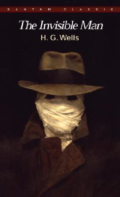 Image for The Invisible Man: A Grotesque Romance (Bantam Classic)