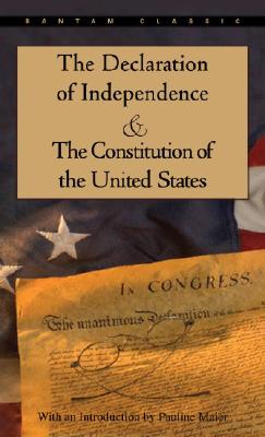 Image for The Declaration of Independence and The Constitution of the United States (Bantam Classic)