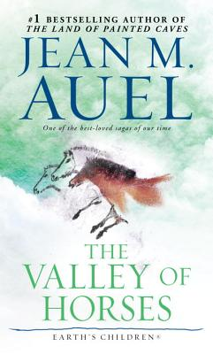 VALLEY OF HORSES (EARTH'S CHILDREN, NO 2), AUEL, JEAN