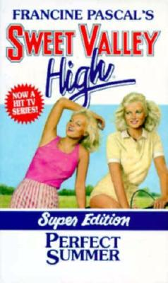 Perfect Summer (Sweet Valley High, Super Edition), FRANCINE PASCAL