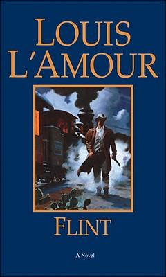 """Flint, """"L'Amour, Louis"""""""
