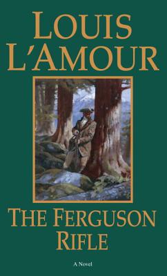 The Ferguson Rifle, Louis L'Amour