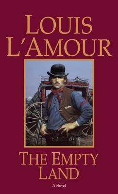 The Empty Land, LOUIS L'AMOUR