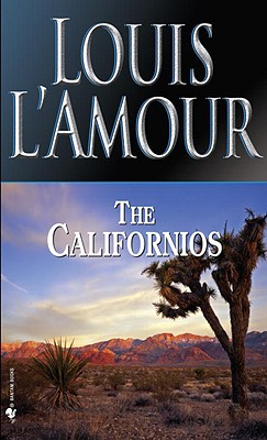 The Californios, L'Amour, Louis