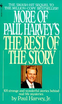 More of Paul Harvey's The Rest of the Story, Paul Harvey Jr.