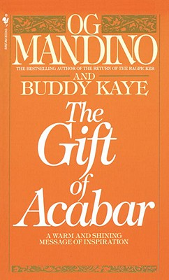 The Gift of Acabar, Mandino, Og;Kaye, Buddy