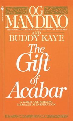 The Gift of Acabar, Mandino, Og;Kaye, Buddy