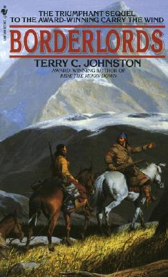 Borderlords, TERRY C. JOHNSTON