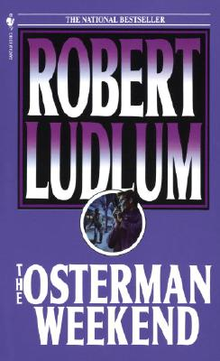 The Osterman Weekend, Ludlum, Robert