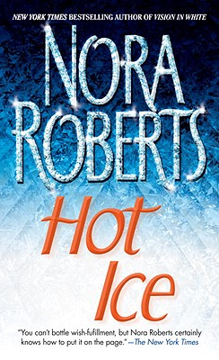 Hot Ice, Nora Roberts