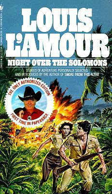 Night Over the Solomons, Louis L'Amour