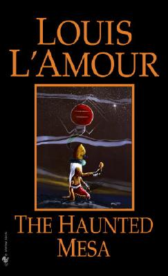 The Haunted Mesa, L'Amour, Louis