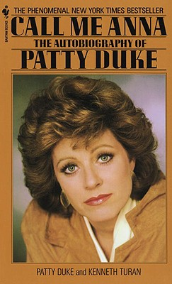 Image for Call Me Anna: The Autobiography of Patty Duke