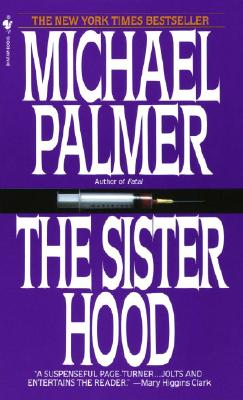 The Sisterhood, MICHAEL PALMER