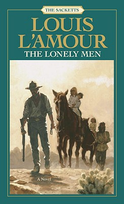 Image for The Lonely Men  (Sacketts #8)