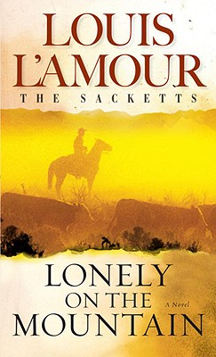 Image for Lonely on the Mountain: A Novel (The Sacketts)