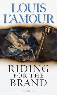 Riding For The Brand, Louis L'Amour