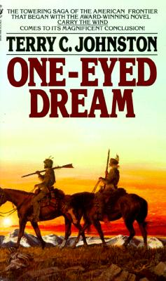 One-Eyed Dream, TERRY C. JOHNSTON
