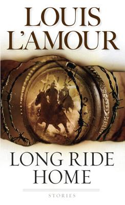 Long Ride Home, LOUIS L'AMOUR