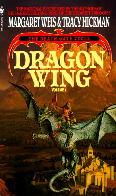 Dragon Wing (The Death Gate Cycle, Book 1), Margaret Weis; Tracy Hickman