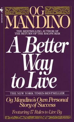 Better Way to Live, OG MANDINO