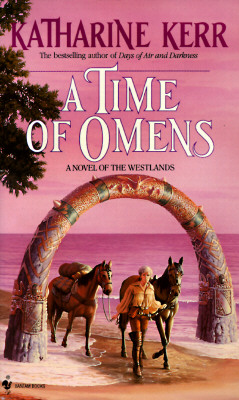 A Time of Omens (Novel of the Westlands), Kerr, Katharine